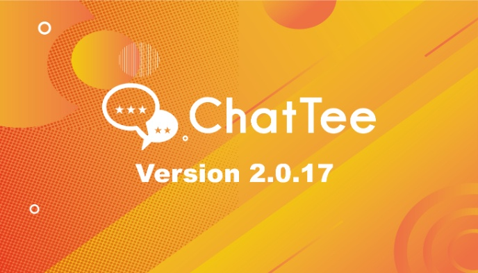 ChatTee App Version 2.0.17 Update